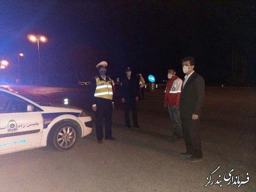 فرماندار بندرگز بر اجرای قاطعانه ممنوعیت تردد مسافران غیرساکن در شهرستان  تاکید کرد